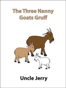 Thethree nanny goats gruff