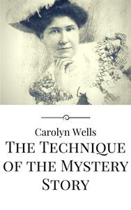 Thetechnique of the mystery story