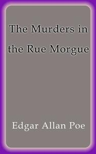Themurders in the rue Morgue