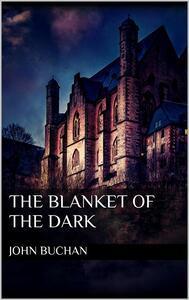 Theblanket of the dark