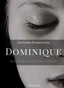 Dominique - Giovanna Evangelista - ebook
