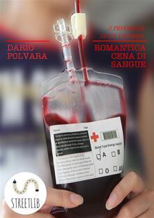 Romantica cena di sangue. I progressi di un vampiro - Dario Polvara - ebook
