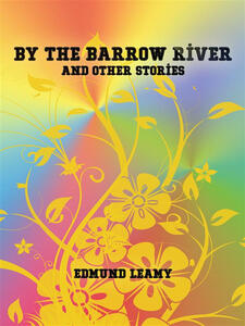 By the Barrow River and Other Stories