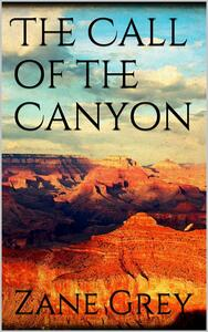 Thecall of the canyon