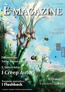 È magazine. Vol. 5 - È Scrivere - ebook