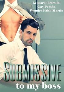 Submissive to my boss