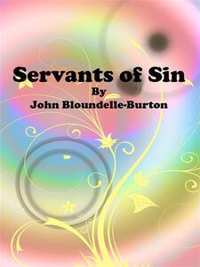 Servants of Sin