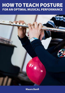 How to teach posture for an optimal musical performance