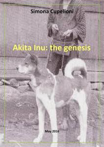 Akita Inu: the genesis
