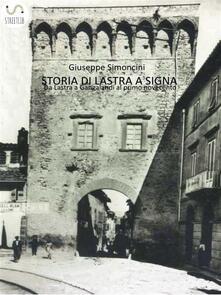 Storia di Lastra a Signa - Giuseppe Simoncini - ebook