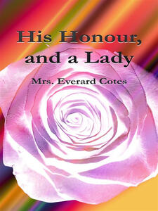 His Honour, and a Lady