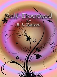 Self-Doomed