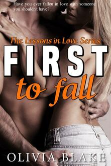 First to fall. Lessons in love. Vol. 1