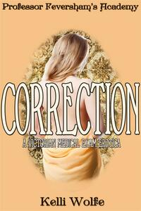 Correction (Professor Feversham's Academy #2)