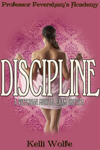 Discipline (Professor Feversham's Academy #4)