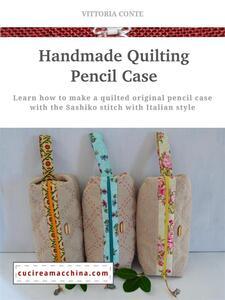 Handmade Quilting Pencil Case