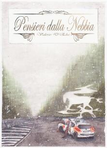 Pensieri dalla nebbia - Valerio D'Elia - ebook