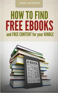 How to Find Free e-Books and Free Content for your Kindle