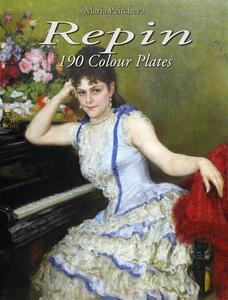 Repin: 190 colour plates. Ediz. illustrata