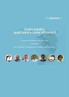 Esami Medici: Quali Sono e Come Affrontarli - Docplanner.it - ebook