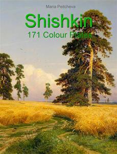Shishkin: 171 Colour Plates