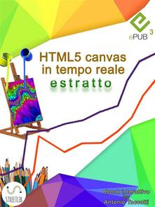 HTML5 canvas in tempo reale (estratto) - Antonio Taccetti - ebook