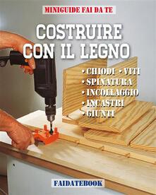 Costruire con il legno. Vol. 3 - Valerio Poggi - ebook