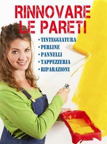 Rinnovare le pareti - Valerio Poggi - ebook