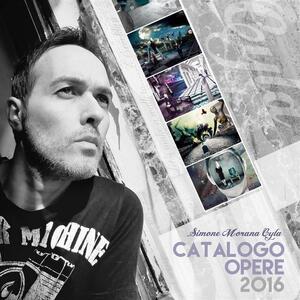Catalogo Opere 2016   Simone Morana Cyla
