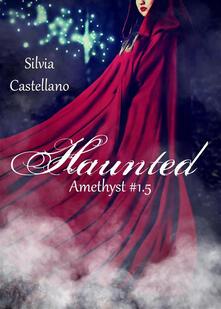Hunted (Amethyst #1.5) - Silvia Castellano - ebook