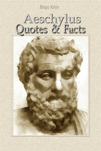 Aeschylus: Quotes & Facts
