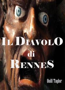 Il diavolo di Rennes - Quill Taylor - ebook