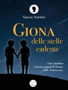Ebook Giona delle stelle cadenti Stabilini, Simone