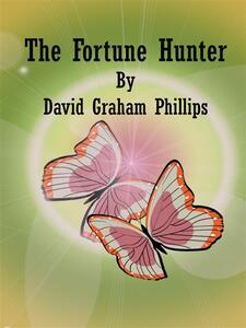 Thefortune hunter