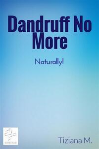 Dandruff No More