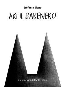Ebook Aki il Bakeneko Siano, Stefania