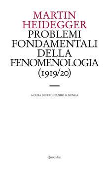 Problemi fondamentali della fenomenologia (1919-20) - Martin Heidegger - copertina