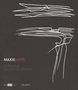 Maxxi Arte. Catalogo delle collezioni