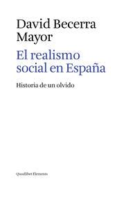 El realismo social en España. Historia de un olvido