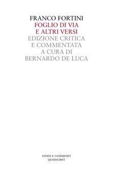 Foglio di via e altri versi. Ediz. critica - Franco Fortini - copertina