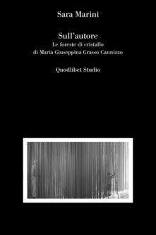 Rallydeicolliscaligeri.it Sull'autore. Le foreste di cristallo di Maria Giuseppina Grasso Cannizzo Image