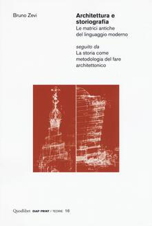 Amatigota.it Architettura e storiografia Le matrici antiche del linguaggio moderno seguito da «La storia come metodologia del fare architettonico» Image