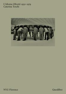 Museomemoriaeaccoglienza.it L' idioma Olivetti 1952-1979 Image