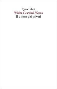 Il diritto dei privati - Widar Cesarini Sforza - copertina