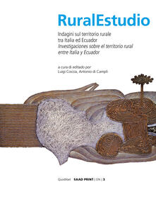 Rural studio. Indagini sul territorio rurale tra Italia e Ecuador. Ediz. italiana e spagnola - copertina