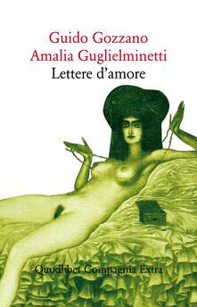 Lettere d'amore - Guido Gozzano,Amalia Guglielminetti - copertina