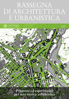 Rassegna di architettura e urbanistica. Ediz. multilingue. Vol. 157: Proposte ed esperimenti per una nuova urbanistica. - copertina