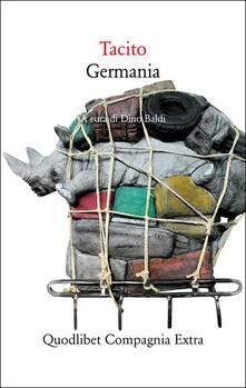 Germania. Testo latino a fronte. Ediz. critica - P. Cornelio Tacito - copertina
