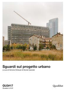 QU3. iQuaderni di U3. Vol. 17: Sguardi sul progetto urbano..pdf