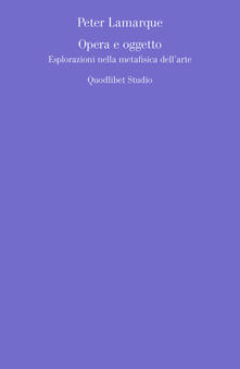 Opera e oggetto. Esplorazioni nella metafisica dellarte.pdf